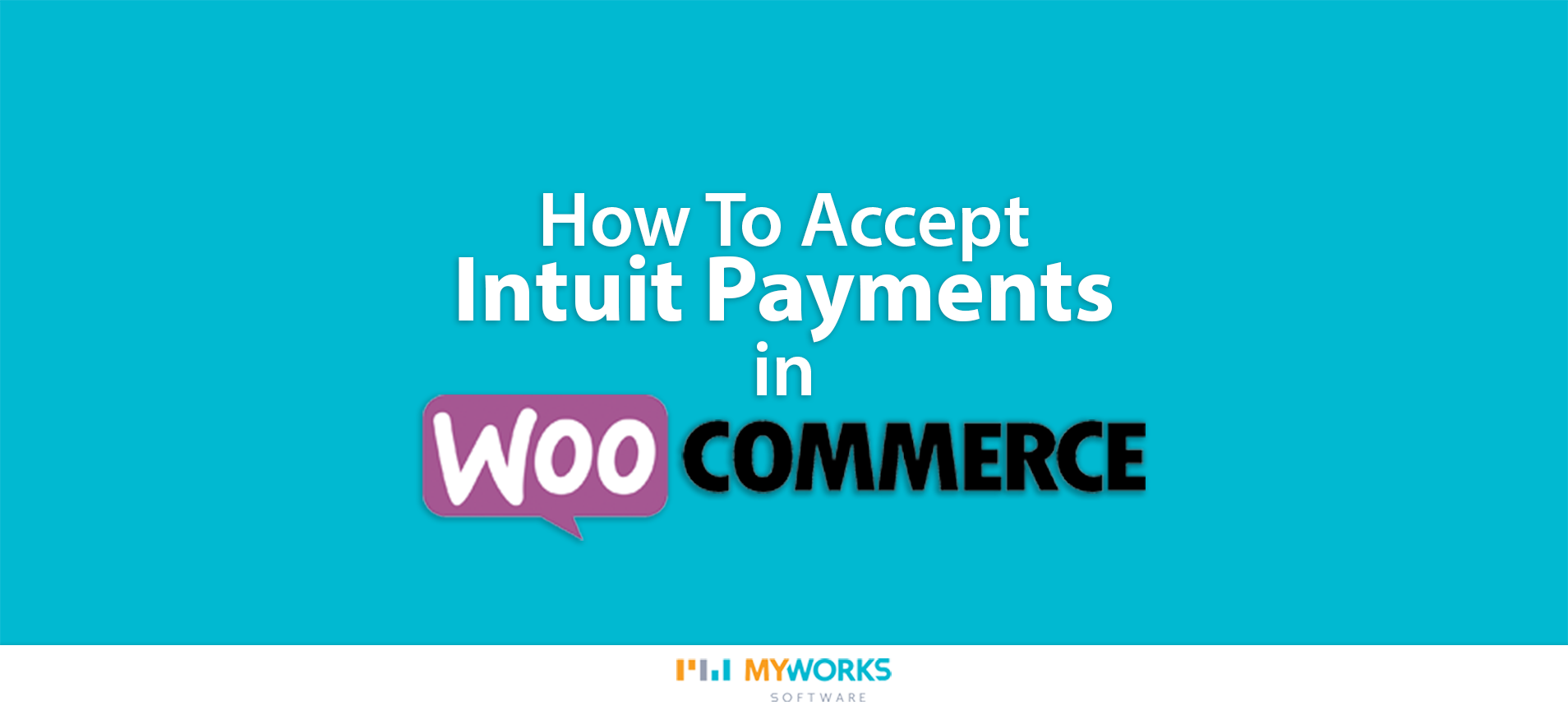 How to accept Intuit Payments in WooCommerce